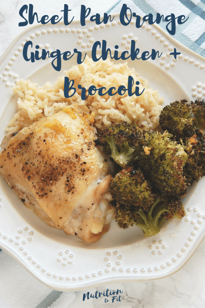Nutrition to Fit Sheet Pan Orange Ginger Chicken and Broccoli Easy Weeknight Dinner