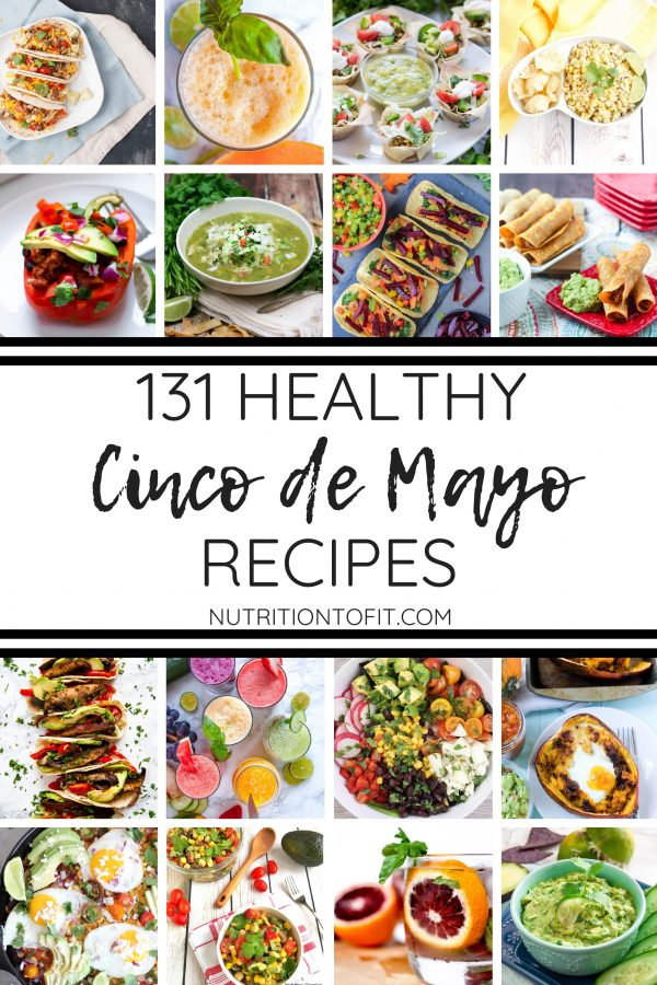 """Picture Collage with Text """"131 Healthy Cinco de Mayo Recipes"""""""