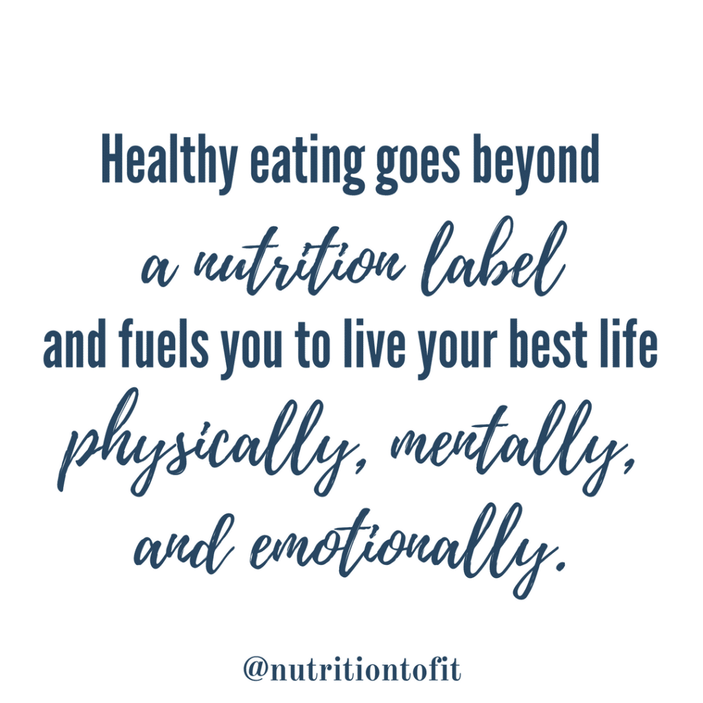 Healthy eating goes beyond a nutrition label and fuels you to live your best life physically, mentally, and emotionally.