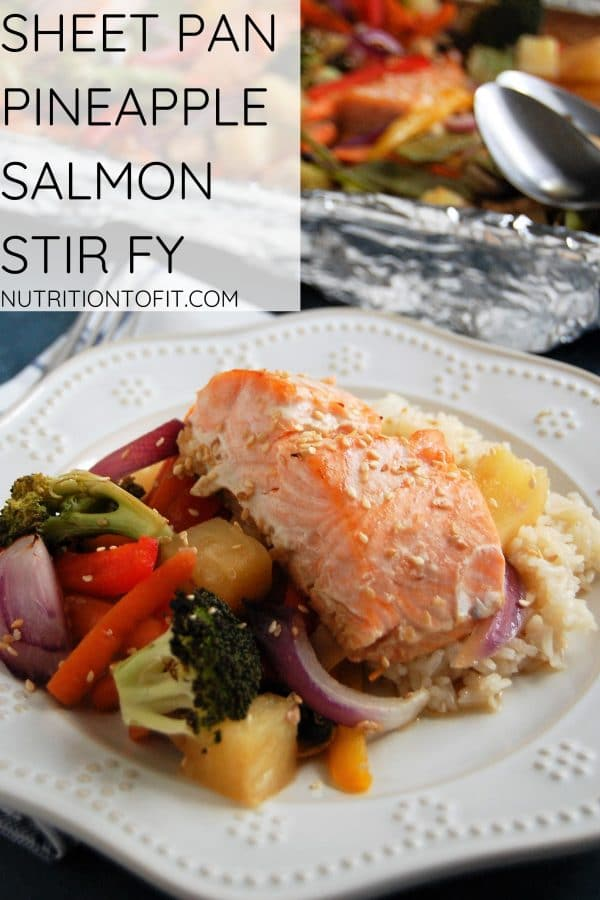 Pinterest Image of Sheet Pan Pineapple Salmon Stir Fry on an ivory plate