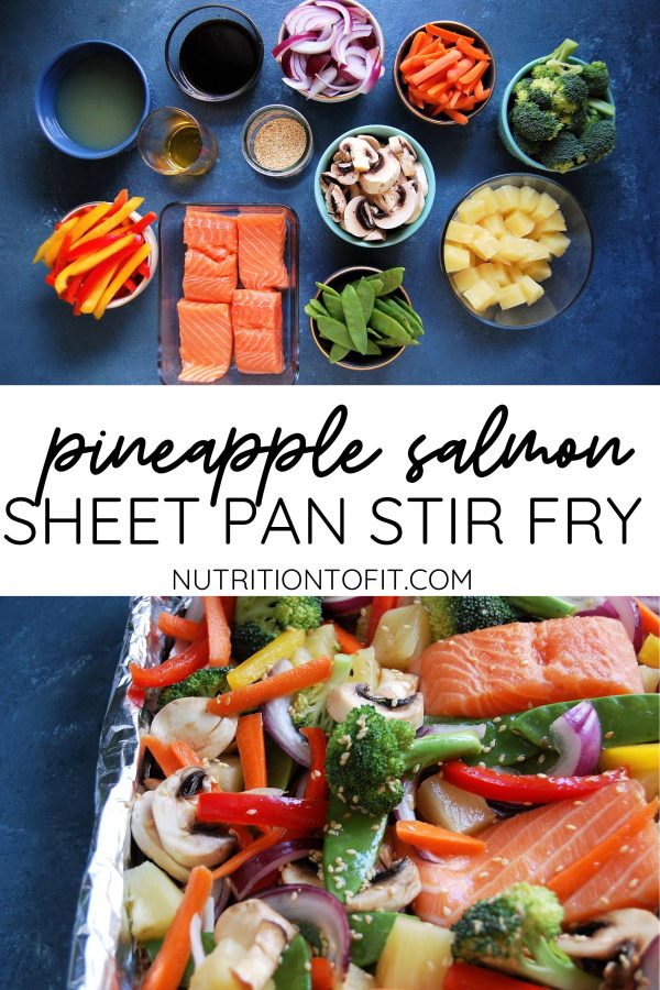 Pinterest Image of ingredients and then assembled pineapple salmon sheet pan stir fry on a blue background.