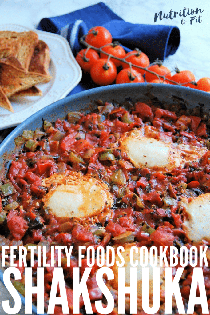Shakshuka Recipe from Fertility Foods Cookbook by Elizabeth Shaw, RDN and Chef Sara Haas, RDN