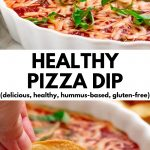 "Pinterest collage of pictures of healthy pizza dip with text ""Healthy Pizza Dip (delicious, healthy, hummus-based, gluten-free}"""