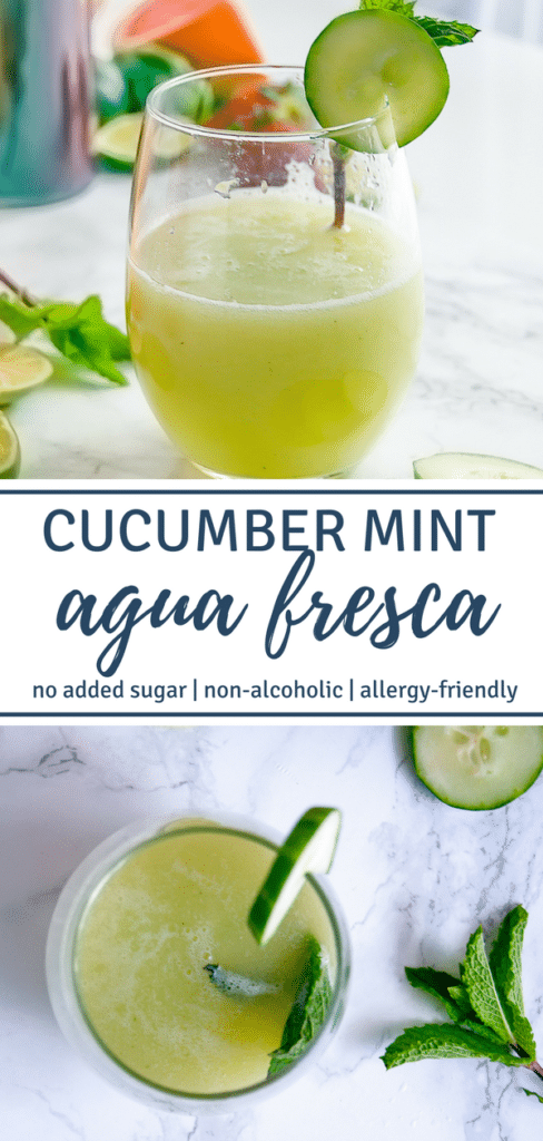 "Images of cucumber mint agua fresca with texting stating ""Cucumber Mint Agua Fresca"""