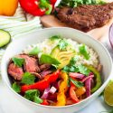 Grilled Steak Fajitas Veggie Bowl
