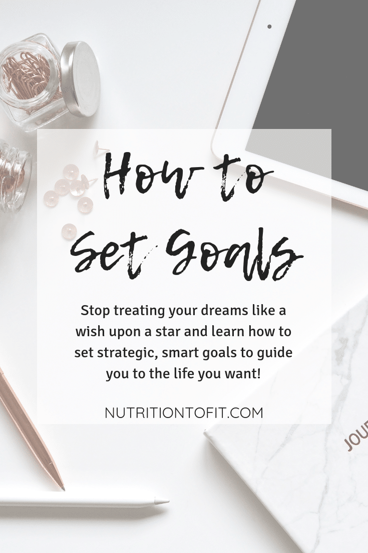 Stop treating your dreams like a wish upon a star and learn how to set strategic, smart goals to guide you to the life you want!