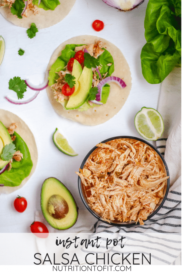 """Pinterest Image of salsa chicken in a glass bowl with tacos and text that reads """"Instant Pot Salsa Chicken"""""""