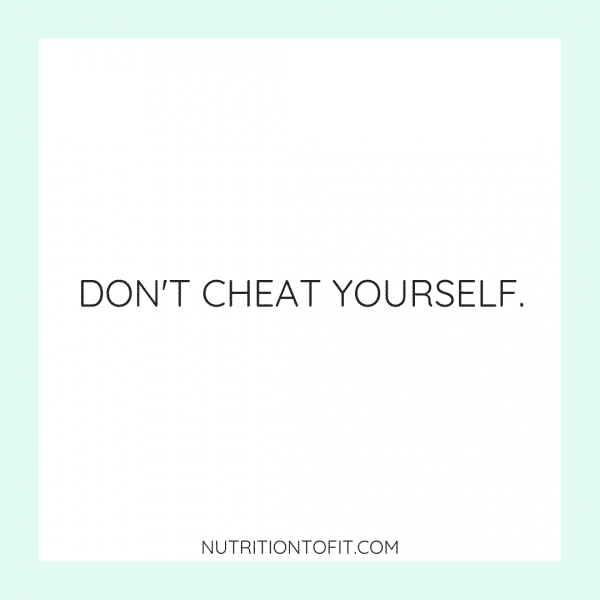 "White square with blue border with text that reads ""Don't cheat yourself."""