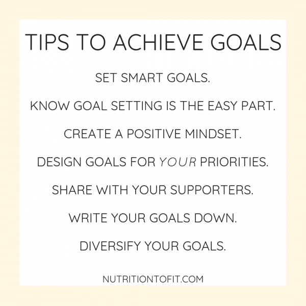 Beyond just setting SMART goals, check out these top tips to achieve your goals and succeed.