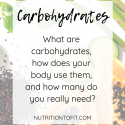 What are Carbohydrates and What do They Do?