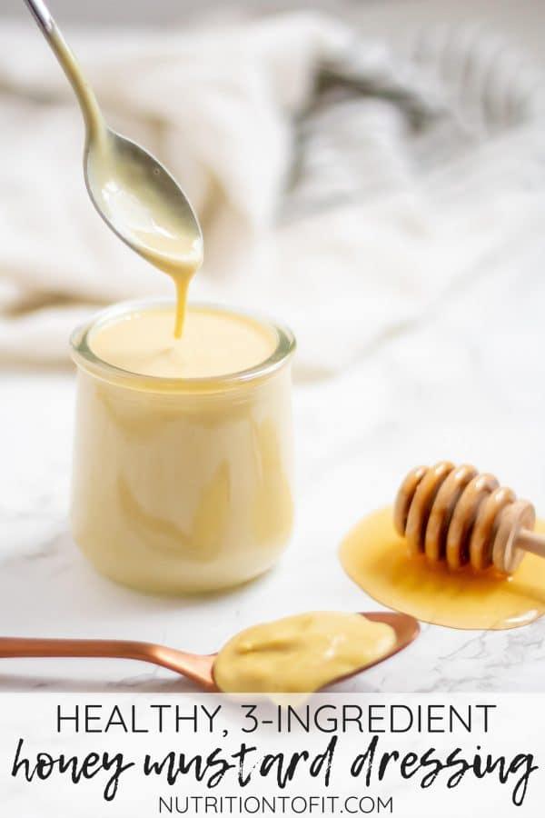 Pinterest image of 3-ingredient healthy honey mustard salad dressing