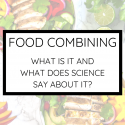 What is Food Combining?