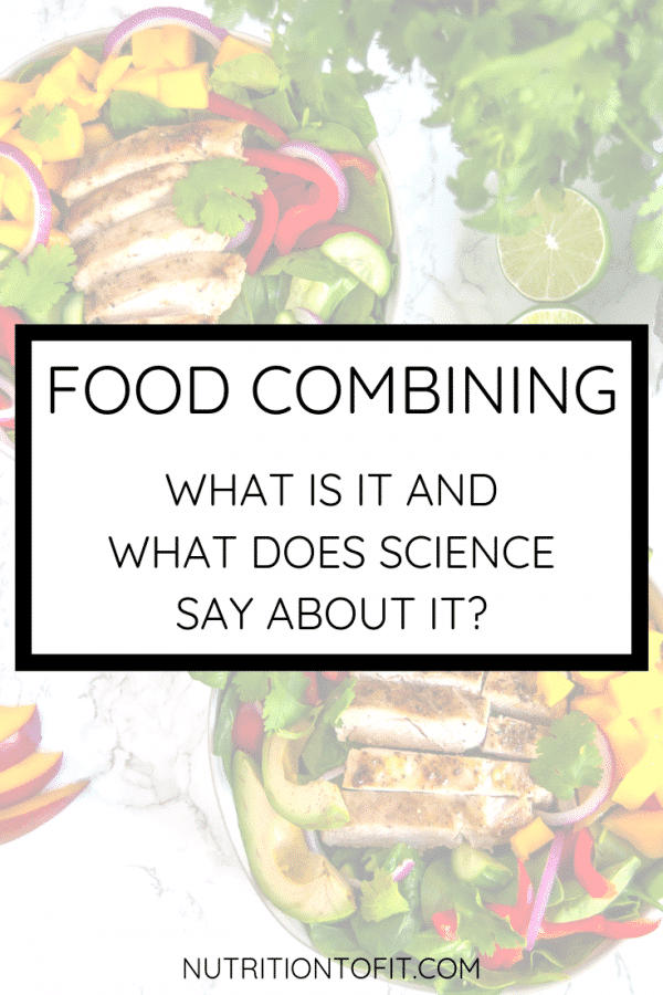 Food Combining: find out what it is and what the science says about it from a registered dietitian nutritionist.