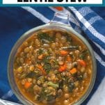 """a glass bowl of lentil stew with text """"balsamic lentil stew"""""""
