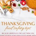 7 Thanksgiving Food Safety Tips