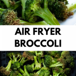 pinterest image for air fryer broccoli